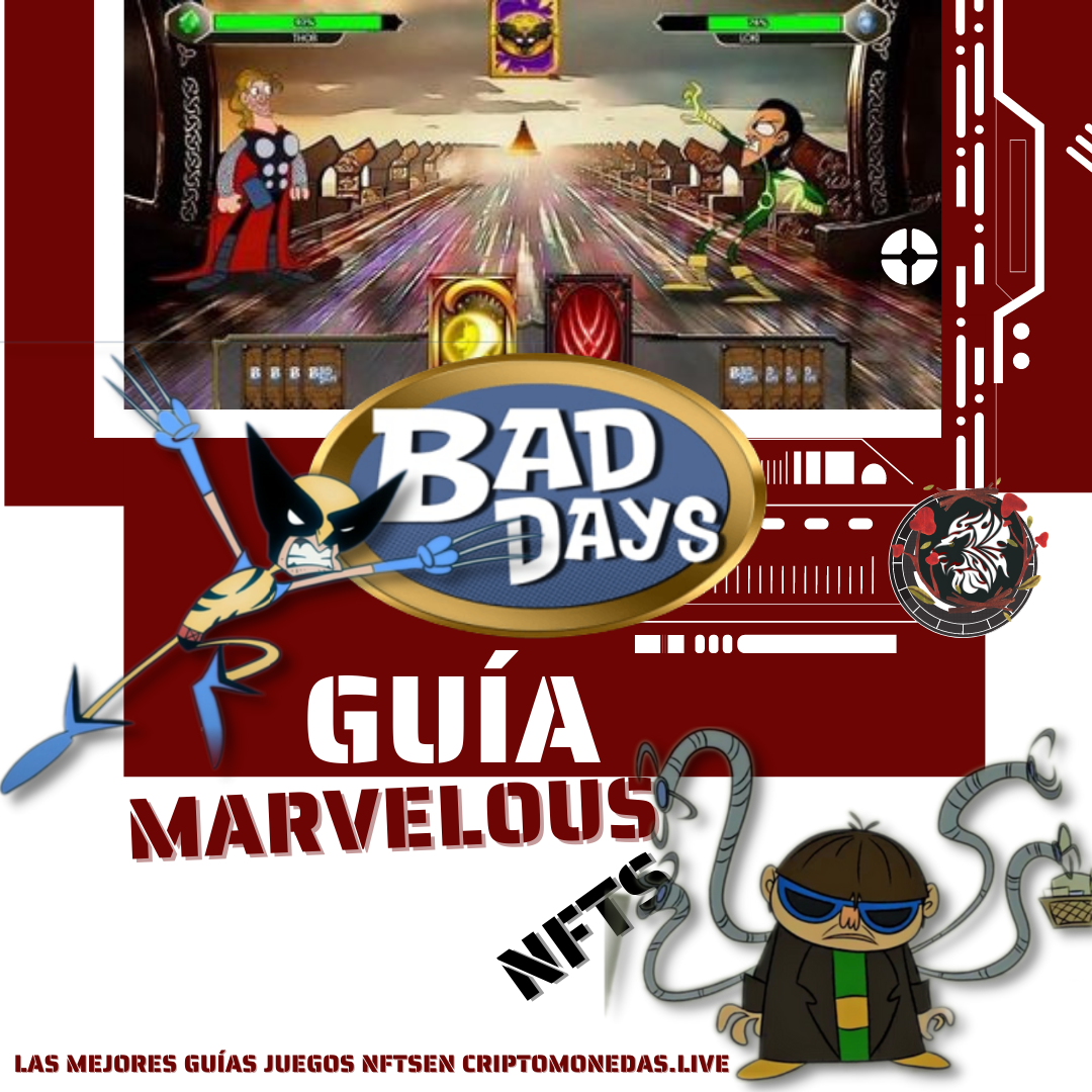 Juego Bad Days Marvelous NFTs